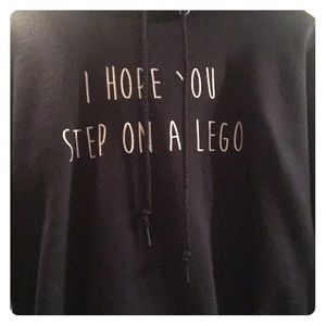 """Tops - Black Graphic Hoodie """"I hope you step on a lego"""""""